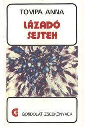 Lázadó sejtek - Régikönyvek