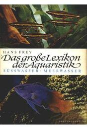 Das große Lexikon der Akvaristik - Régikönyvek