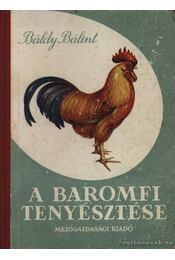 A baromfi tenyésztése - Régikönyvek