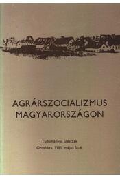 Agrárszocializmus Magyarországon - Régikönyvek