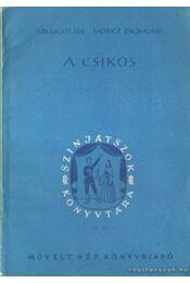 A csikós - Szigligeti Ede - Régikönyvek