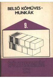 Belső kőműves munkák - Régikönyvek