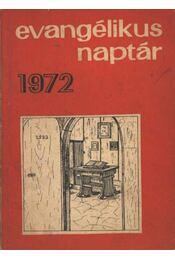 Evangélikus naptár 1972 - Régikönyvek