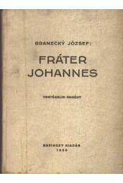 Fráter Johannes - Régikönyvek