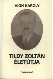 Tildy Zoltán életútja - Régikönyvek