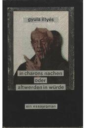 In Charons Nachen oder Altwerden in Würde - Régikönyvek