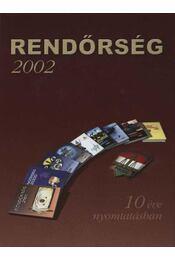 Rendőrségi évkönyv 2002. - Régikönyvek