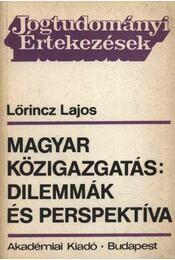 Magyar közigazgatás dilemmák és perspektíva - Régikönyvek