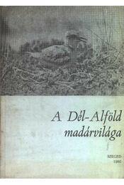 A Dél-Alföld madárvilága - Régikönyvek