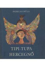Tipi-tupa hercegnő - Régikönyvek