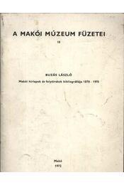 Makói hírlapok és folyóiratok bibliográfiája 1870-1970 - Régikönyvek