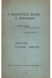 A nemzetközi jogok a háborúban II. - Régikönyvek