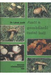 Amit a gombákról tudni kell - Régikönyvek