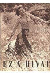 Ez a divat 1974. évfolyam (hiányos) - Régikönyvek