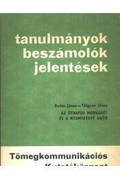 Az ötnapos munkahét és a nyomtatott sajtó - Régikönyvek
