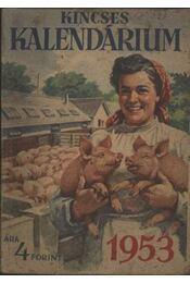 Kincses Kalendárium 1953. - Régikönyvek