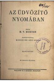 Az üdvözítő nyomában I. kötet - Régikönyvek
