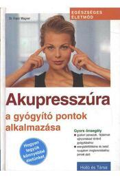 Akupresszúra - Régikönyvek