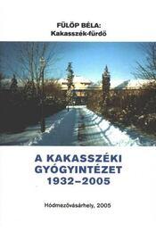 Kakasszék-fürdő - Régikönyvek
