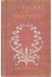 Tóth Kálmán összes költeményei I-II. kötet - Régikönyvek
