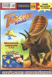 Tudorka és Barátai 19. - Régikönyvek