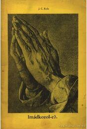 Imádkozol-e? - Régikönyvek