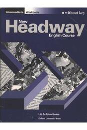 New Headway Intermediate Workbook (without key) - Régikönyvek