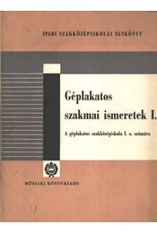 Géplakatos szakmai ismeretek I. - Régikönyvek