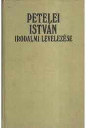Petelei István irodalmi levelezése - Régikönyvek