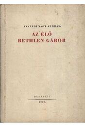 Az élő Bethlen Gábor - Régikönyvek