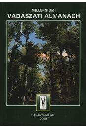 Millenniumi Vadászati Almanach 2000. - Baranya Megye - Régikönyvek