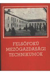 Felsőfokú mezőgazdasági technikumok - Régikönyvek
