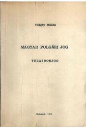 Magyar polgári jog - Tulajdonjog - Régikönyvek