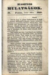 Hasznos mulatságok 1837/47. szám - Régikönyvek