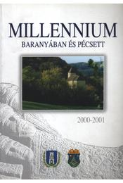 Millennium Baranyában és Pécsett - Régikönyvek