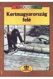 Kertmagyarország felé - Régikönyvek