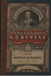 Regék a magyar előidőből - Régikönyvek
