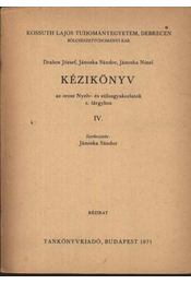 Kézikönyv az orosz Nyelv- és stílusgyakorlatok c. tárgyhoz IV. - Régikönyvek