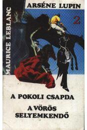 A pokoli csapda - A vörös selyemkendő - Régikönyvek