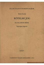 Kötelmi jog - Régikönyvek