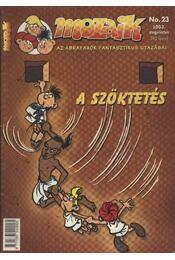 A szöktetés (Mozaik 2003. augusztus No. 23.) - Régikönyvek