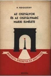 Az osztályok és az osztályharc marxi elmélete - Régikönyvek