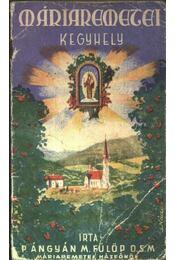 Máriaremetei kegyhely - Régikönyvek
