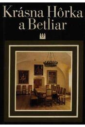 Krásna Horka a Betliar - Régikönyvek