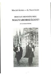Hogyan mentsük meg Magyarországot ? - Régikönyvek