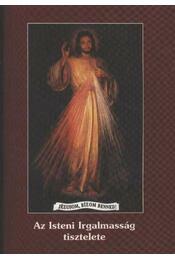 Az Isteni Irgalmasság tisztelete - Régikönyvek