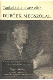Dubcek megszólal - Régikönyvek
