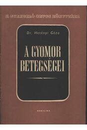A gyomor betegségei - Régikönyvek