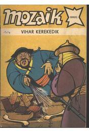 Vihar kerekedik (Mozaik 1990/2.) - Régikönyvek