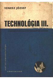 Technológia III. - Régikönyvek